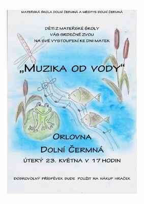 Muzika od vody - vystoupení dětí z mateřské školy  ke Dni matek - 23.5.2017